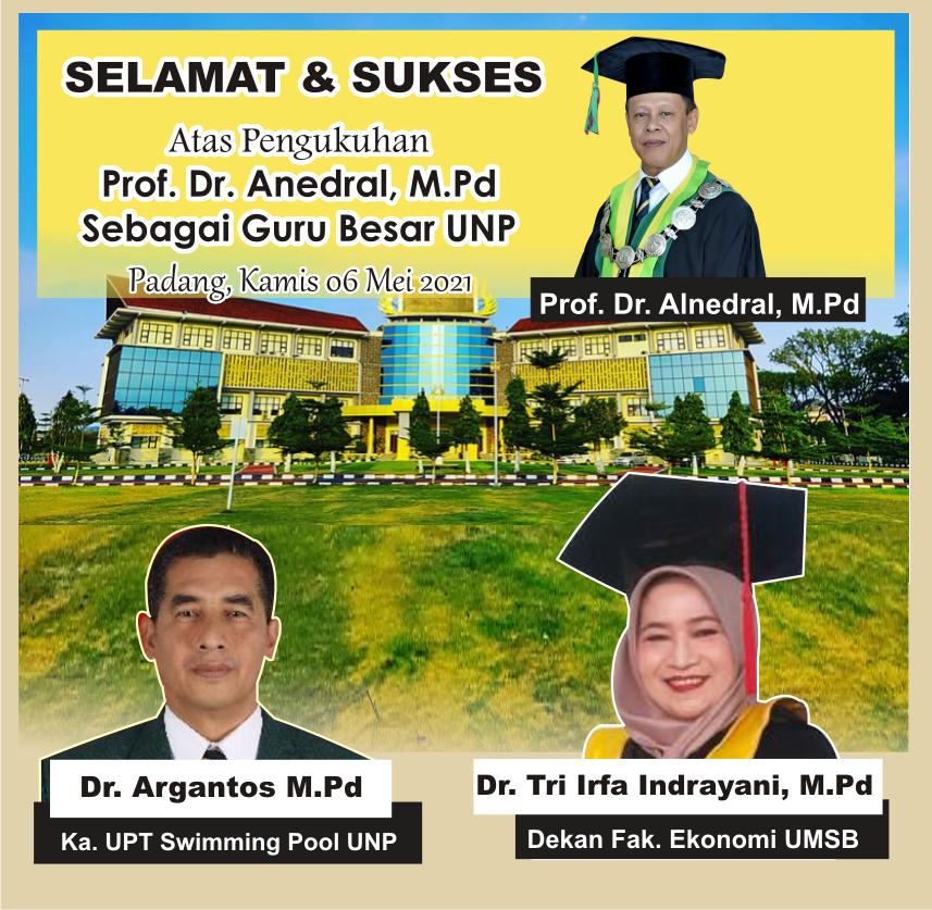 Iklan Pengukuhan Prof. Dr. Anedral, M.Pd dari Dekan FE UMSB